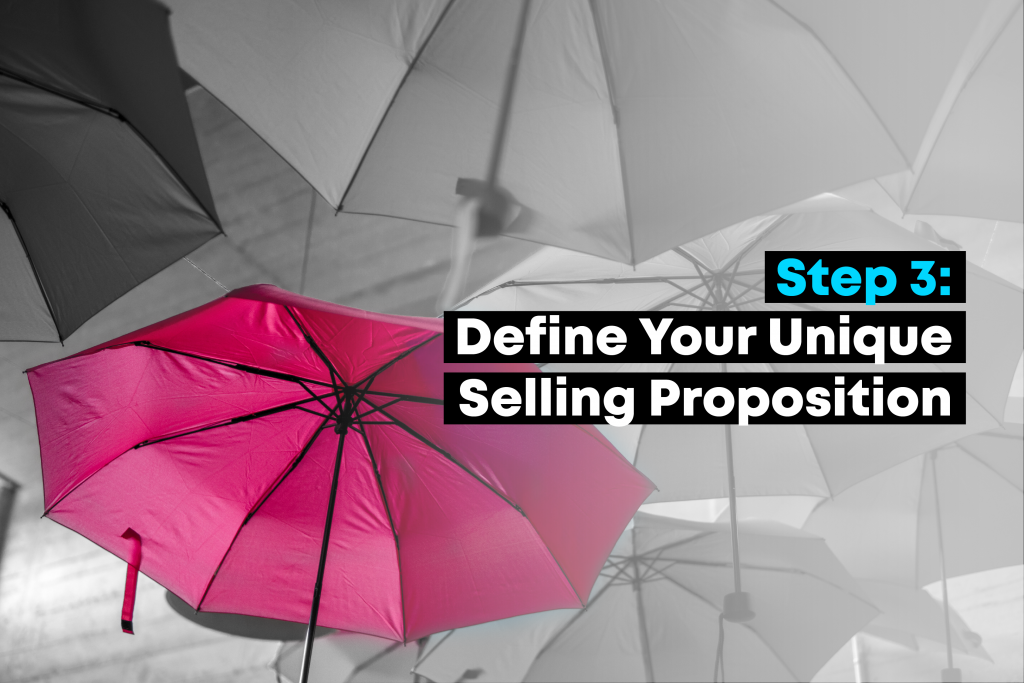 Define Your Unique Selling Proposition